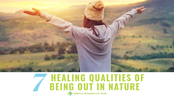 7 Healing Qualities of Being Out in Nature
